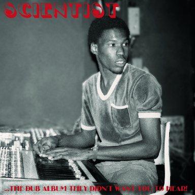 The Scientist Sly Dunbar Attack
