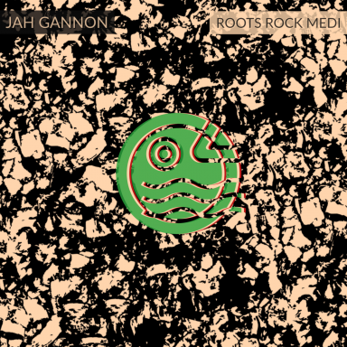 Jah Gannon   Roots Rock Medi  EP Compilation Vol. 1   15 15. Love From Afar