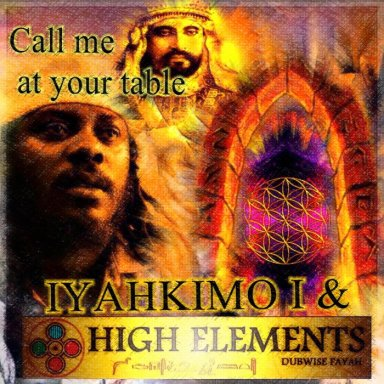 03   CALL ME AT YOUR TABLE   IyahKimo I & High Elements