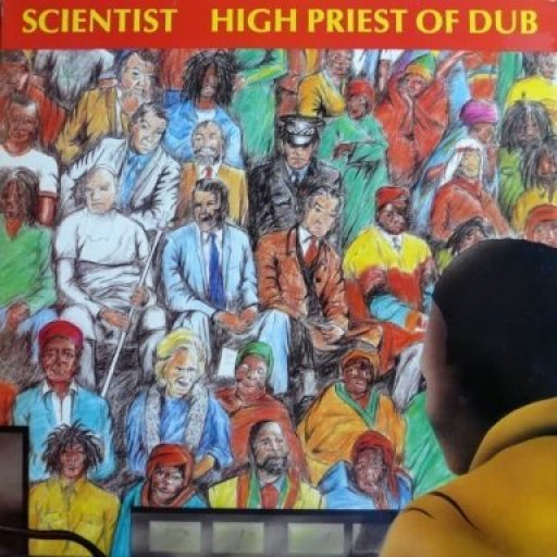 The Scientist - High Priest Of Dub