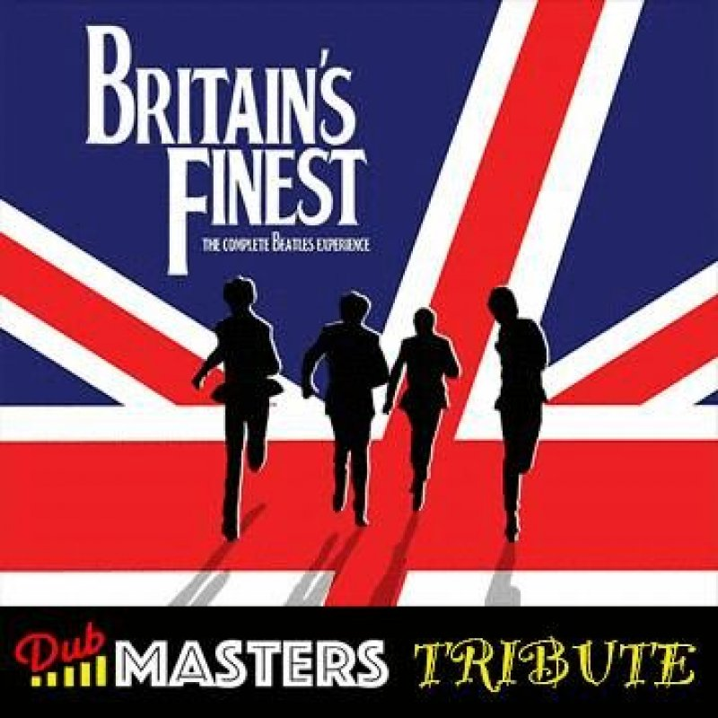 Beatles Dub Rock , Britain's Finest: Tribute Band Mixed By The Scientist Dub Rock
