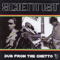 audio: 20 scientist dub from the ghetto ras