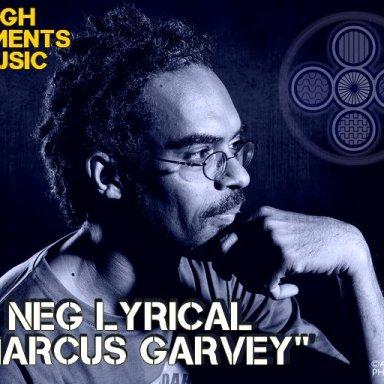 MARCUS GARVEY & DUB   NEG LYRICAL & HIGH ELEMENTS