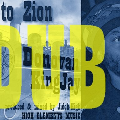 Dub to Zion 3   High Elements