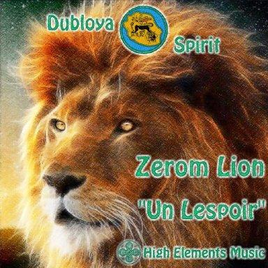 Un lespoir mix   Zerom Lion & High Elements