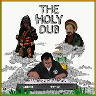 THE HOLY DUB - Danny Moon & Ladee Dred