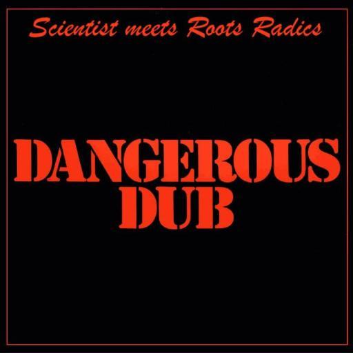 The Scientist  Dangerous Dub