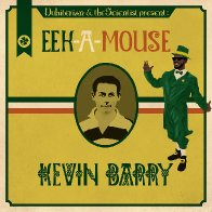 Dubiterian & The Scientist  Eek-A-Mouse Kevin Barry