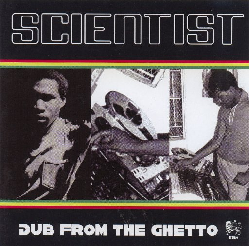 The Scientist-Dub From The Ghetto