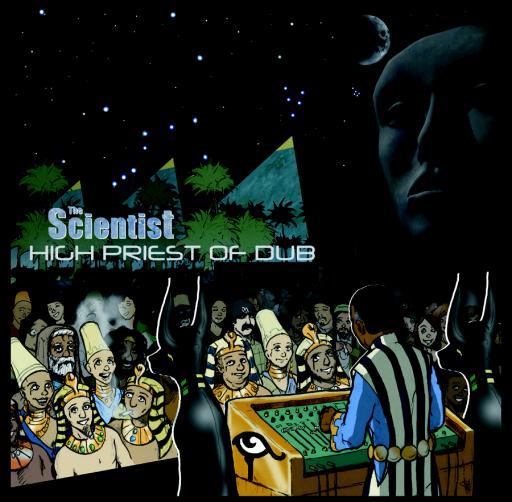 The Scientist High Priest Of Dub (VOL 2)