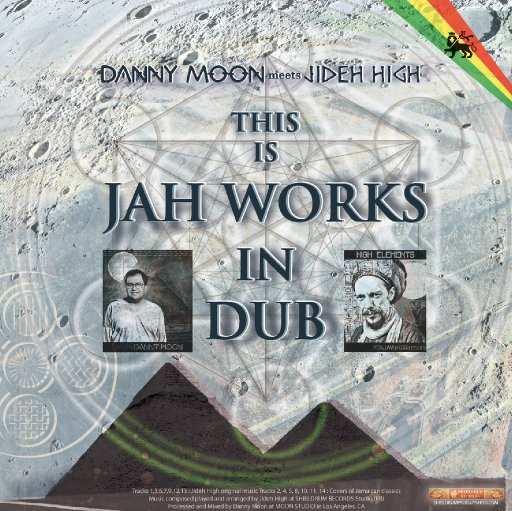 Danny Moon meets Jideh High - This Is Jah Works In Dub
