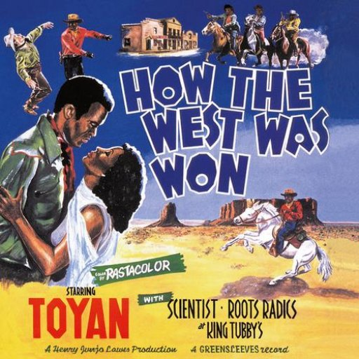 Toyan How The West Was Won  Mixed By The Scientist